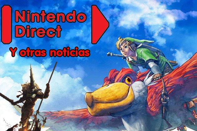 Comentando noticias, Nintendo Direct y otros
